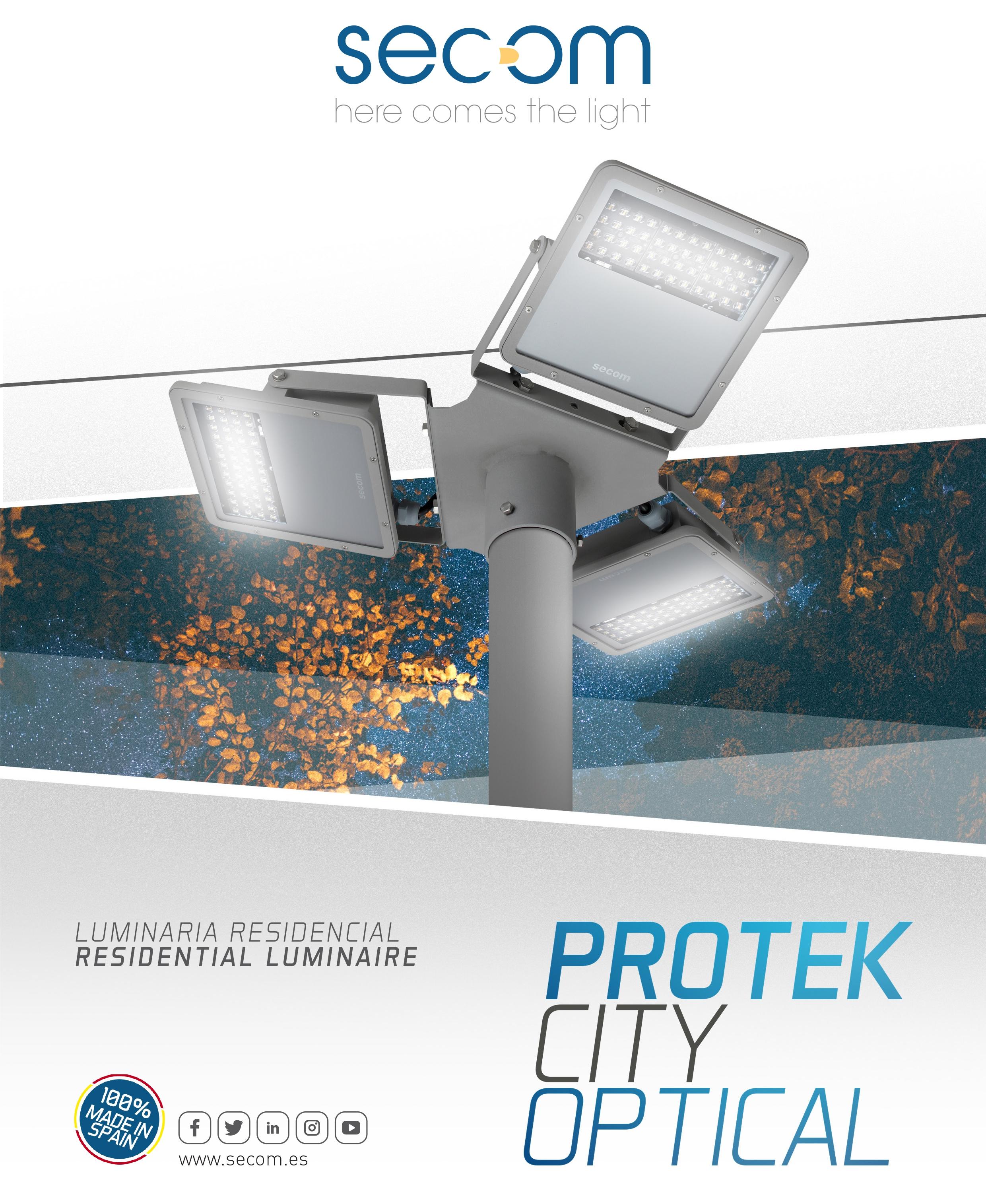 Nueva linea de luminarias residenciales Protek City Optical de Secom Iluminació